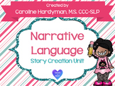 Narrative Language: Story Creation Unit