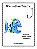 Narrative Leads: Writers, Hook Your Readers!