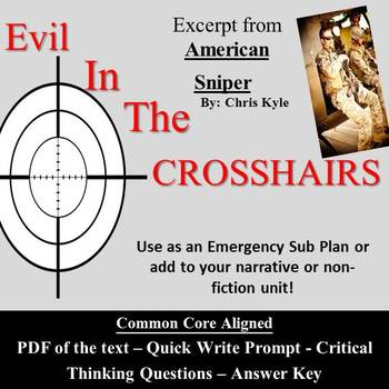 Narrative/Nonfiction lesson - Evil In The Crosshairs - American Sniper Excerpt