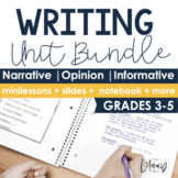 Narrative, Opinion, & Informational Writing Bundle