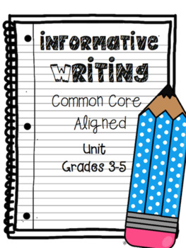Narrative, Opinion, & Informative CCSS Writing Bundle grades 3-5