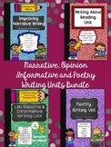 Narrative, Opinion, Informative and Poetry Writing Units Bundle