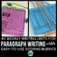 Paragraph Writing Using a Paragraph of the Week