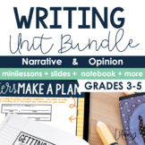 Narrative & Opinion Writing Bundle