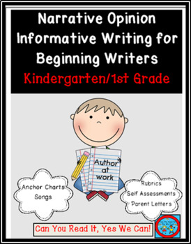 Narrative Opinion and Informative Writing for Beginning Writers