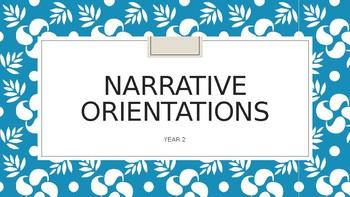 Narrative Orientations- Fun & Authentic!