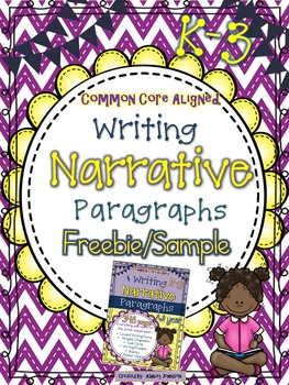 Narrative Paragraph Writing Unit Freebie/Sample