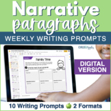 Narrative Paragraphs - DIGITAL Weekly Paragraph Writing Prompts