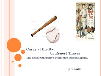 Narrative Poem-Casey at The Bat by Ernest Thayer