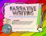 Narrative Writing (Pre-Writing Organizers)