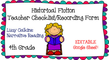 Narrative Reading Teacher Checklist - Historical Fiction Lucy Calkins 4th Grade