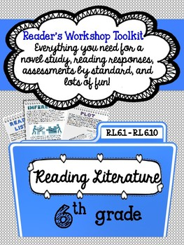 Reading Literature Toolkit + CCSS aligned Assessments - Infer, summary, etc.