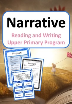 Narrative Reading and Writing {UNIT} (Resources Included!)