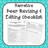 Narrative Revising and Editing Checklist (Self and Peer)
