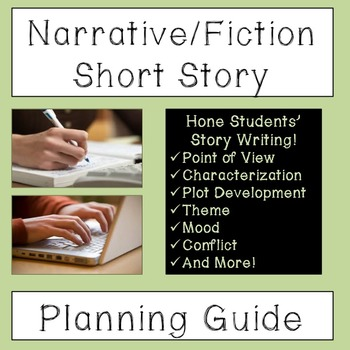 Narrative/Fiction Short Story Planning Guide