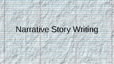 Narrative Story Unit Powerpoint - mini lessons and writing