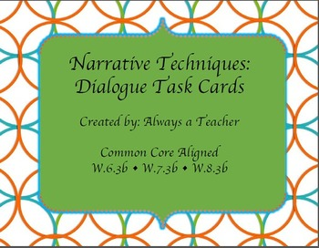 Narrative Techniques: Dialogue Task Cards