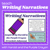 Writing Lesson for Narratives with 'Harold and the Purple Crayon'