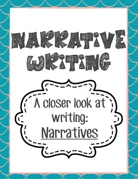 Writing: A Closer Look at Narrative Writing