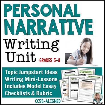 Narrative Writing - Personal Narrative Unit Grades 5 - 8
