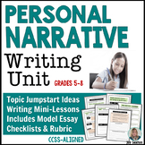 Narrative Writing - Personal Narrative Unit Grades 5 - 8
