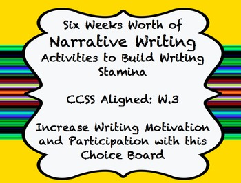 Narrative Writing - 6 Weeks Worth of Writing - Common Core