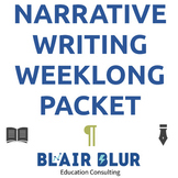 Narrative Writing: A comprehensive, week-long packet!