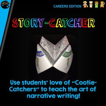 "Cootie Catcher Narrative Writing: ""Story-Catcher"" (Careers Edition)"