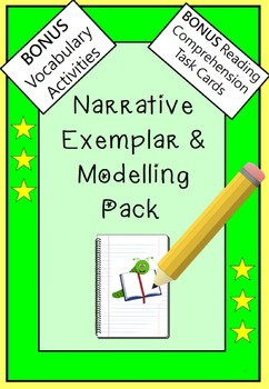Narrative Writing Annotated Exemplar and Modelling Pack With Bonus Task Cards