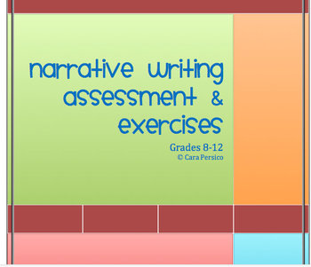 Narrative Writing Assessment and Exercises grades 6-12!