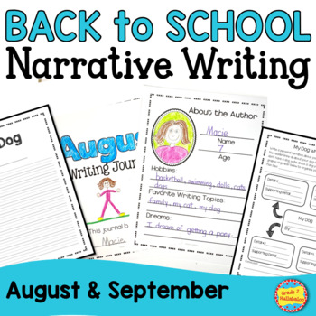 Back to School Narrative Journals, Prompts, Checklist, Rubric, & Extensions