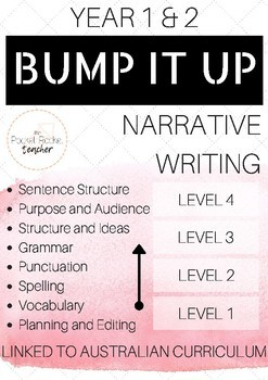 Narrative Writing BUMP IT UP YEARS 1-2