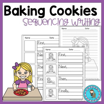sequence baking a cookie teaching resources teachers pay teachers