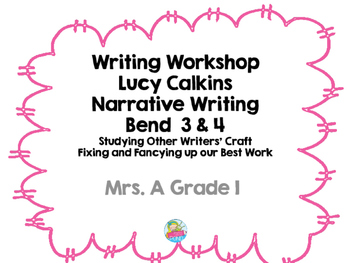 Narrative Writing Bend 3 and 4
