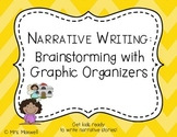 Narrative Writing: Brainstorming with Graphic Organizers