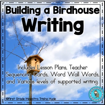 Building a Birdhouse Writing Prompt