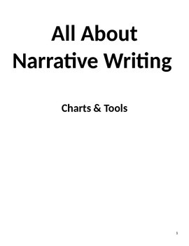 All About Narrative Writing  - Charts & Tools