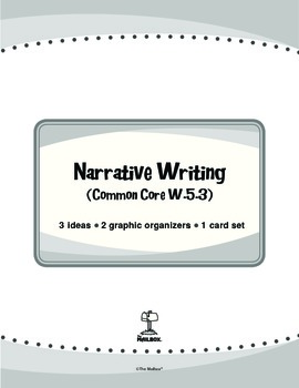 Narrative Writing (Common Core W.5.3)