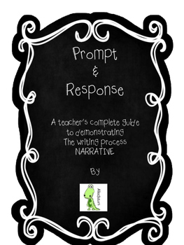 Narrative Writing - Complete writing process with teacher example