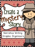 Narrative Writing: Create a Mystery Story