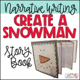 Narrative Writing- Create a Snowman Story Book