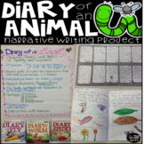Narrative Writing Diary of an Animal