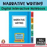 Narrative Writing Digital Interactive Notebook | Google Cl