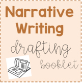 Narrative Writing Drafting Booklet