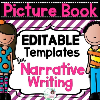 Personal Narrative Writing - Graphic Organizers and Editable Templates