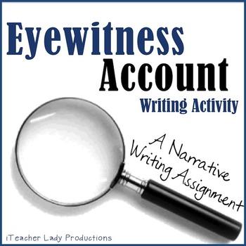 Narrative Writing- Eyewitness Account Activity!
