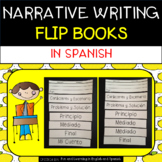 Narrative Writing Flip Books - in SPANISH