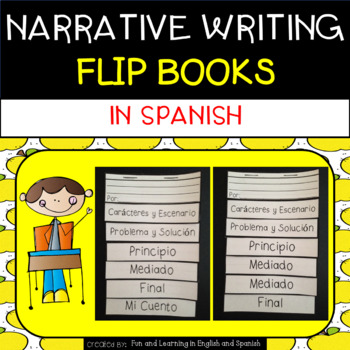 Narrative Writing Flip Books - in SPANISH