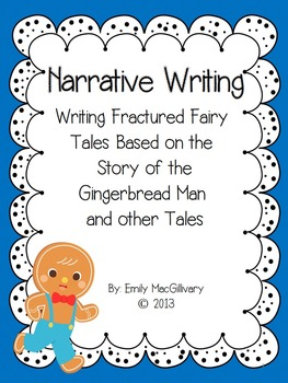Narrative Writing: Fractured Tales with Learning Goals, an