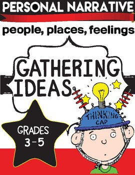 Narrative Writing Gathering Ideas Activities Grades 3-6